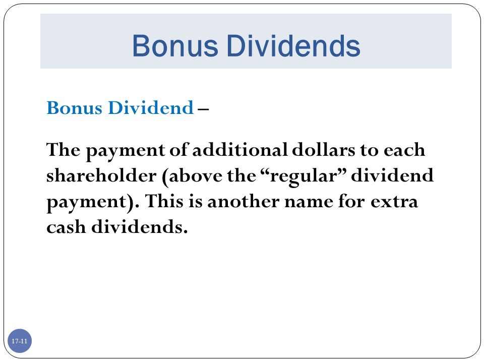 Bonus Dividends Bonus Dividend –