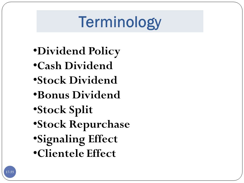 Terminology Dividend Policy Cash Dividend Stock Dividend