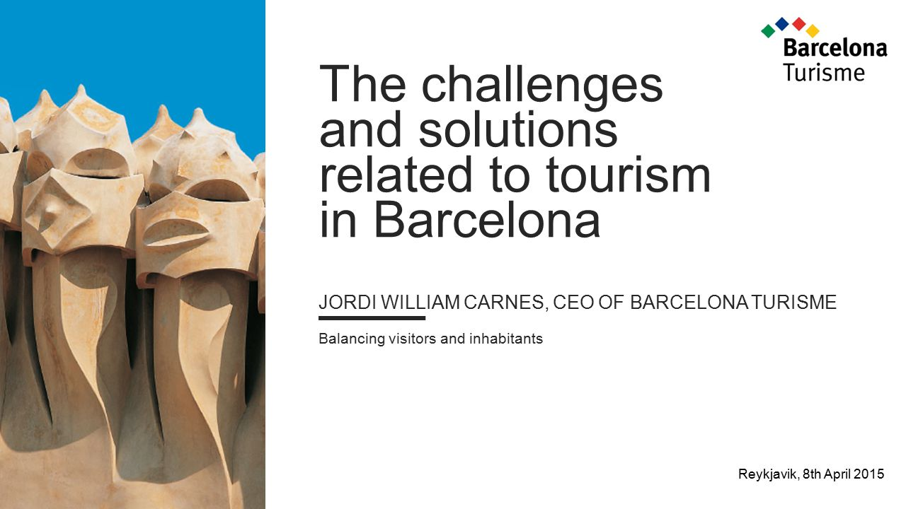 The challenges and solutions related to tourism in Barcelona