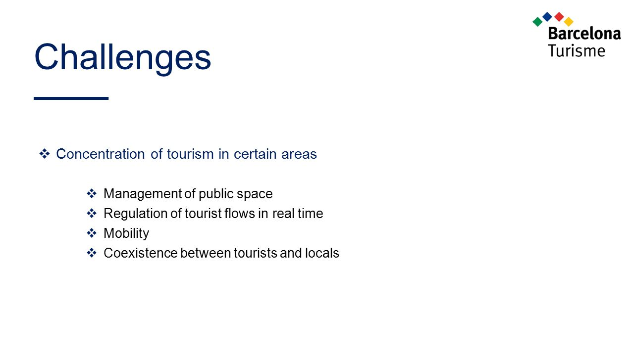 Challenges Concentration of tourism in certain areas