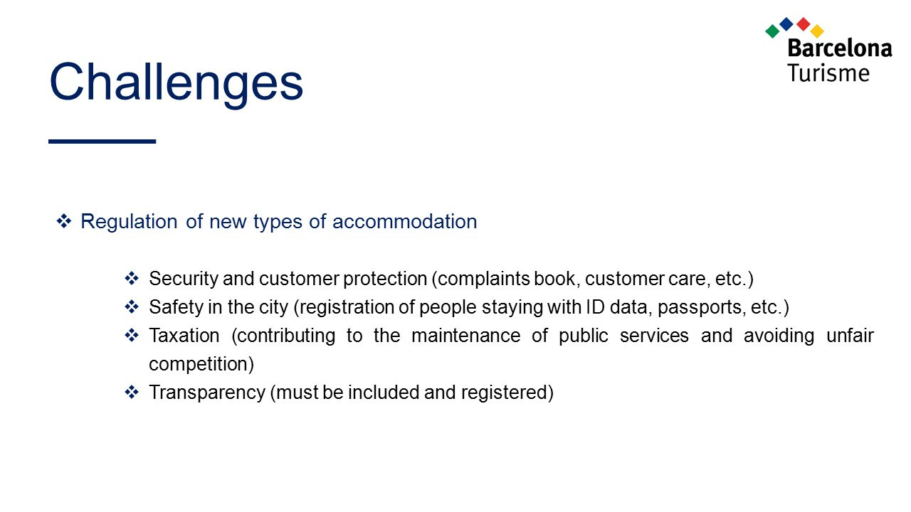 Challenges Regulation of new types of accommodation