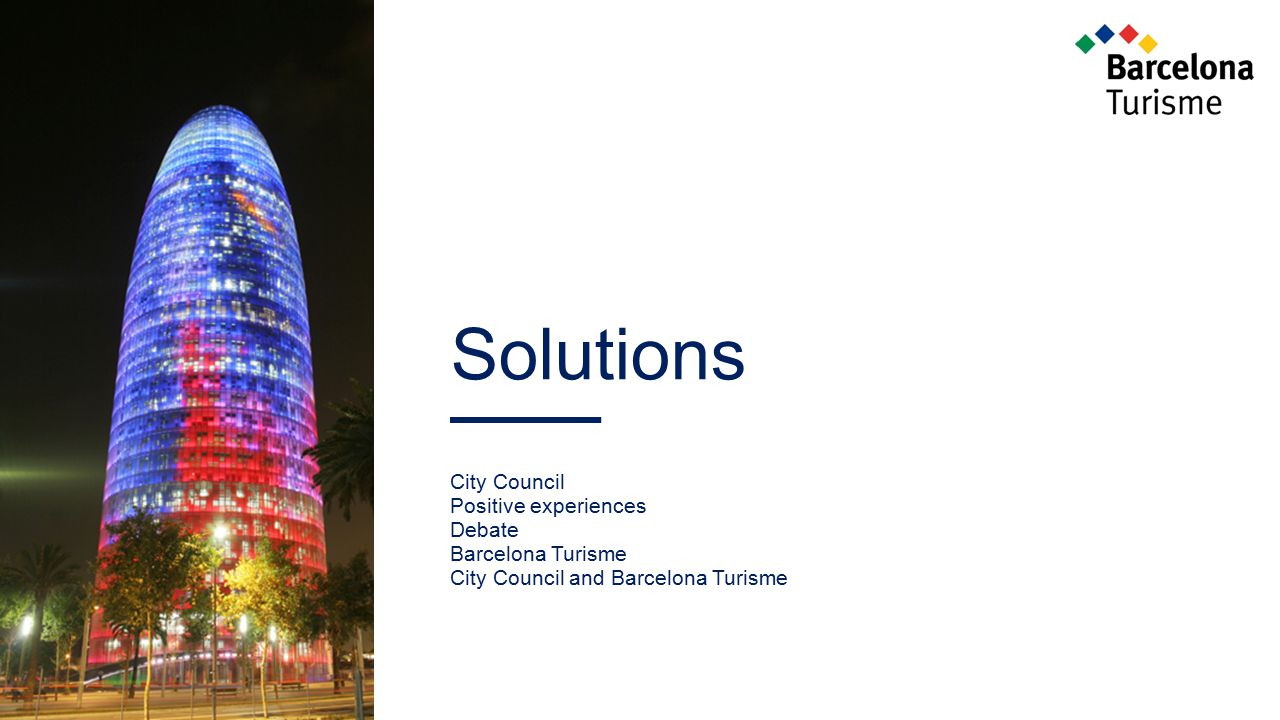 Solutions City Council Positive experiences Debate Barcelona Turisme