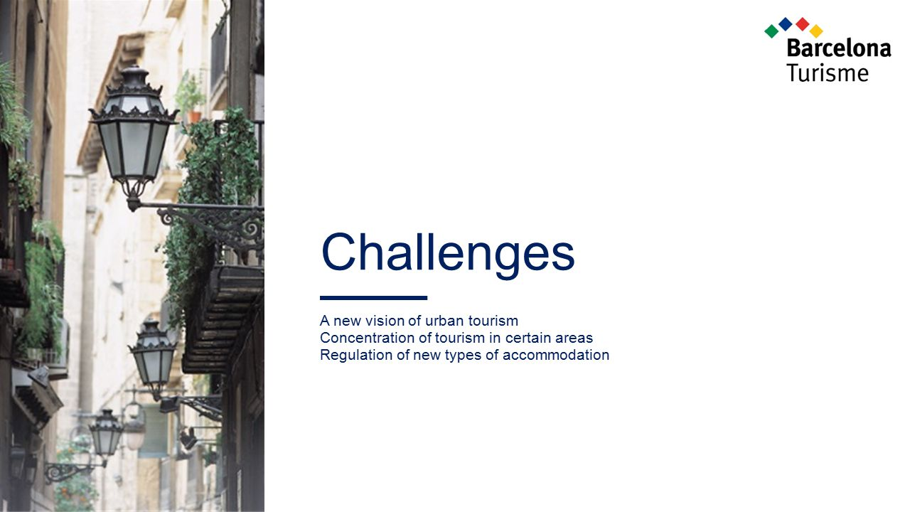 Challenges A new vision of urban tourism