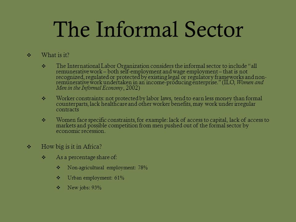 The Informal Sector What is it How big is it in Africa