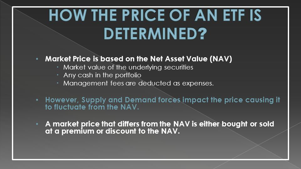 HOW THE PRICE OF AN ETF IS DETERMINED