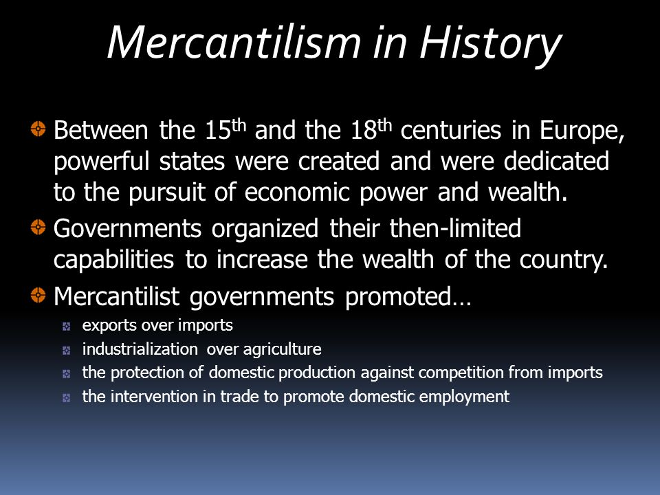 Mercantilism in History