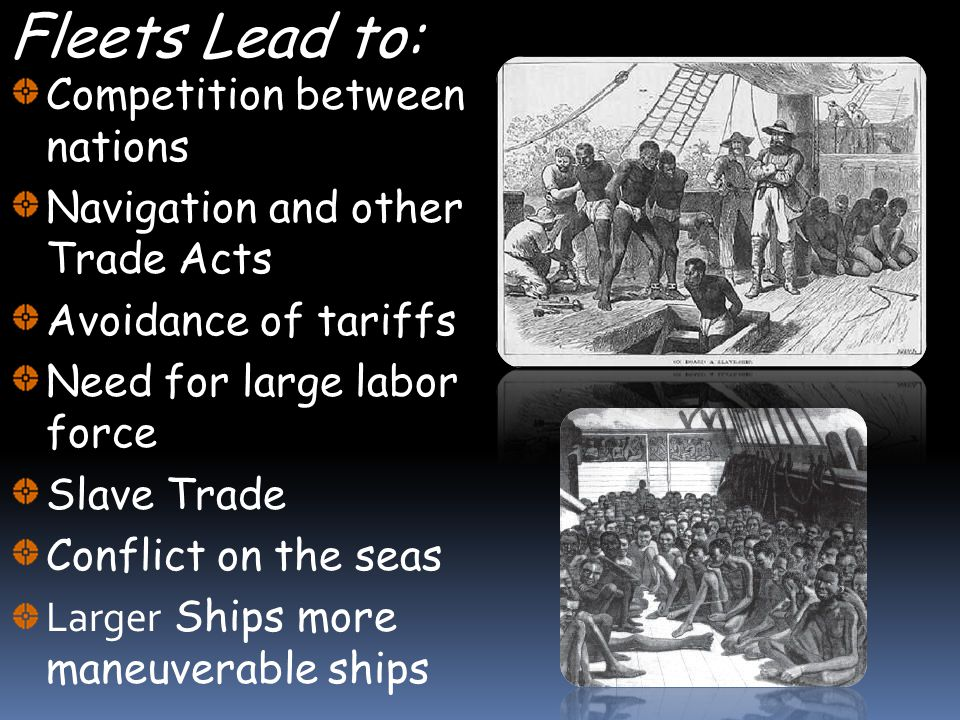 Fleets Lead to: Competition between nations