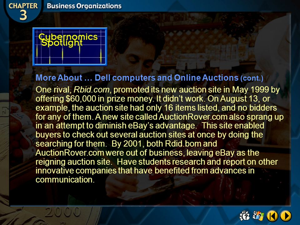 More About … Dell computers and Online Auctions (cont.)