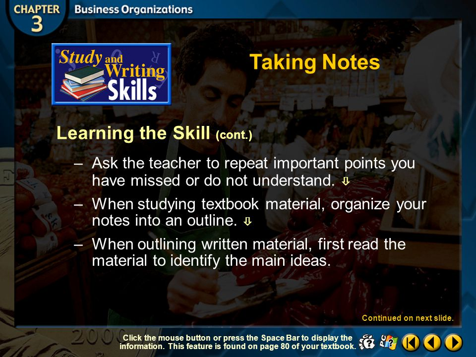 Taking Notes Learning the Skill (cont.)
