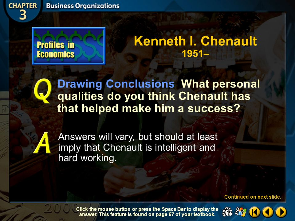 Kenneth I. Chenault 1951– Drawing Conclusions What personal qualities do you think Chenault has that helped make him a success