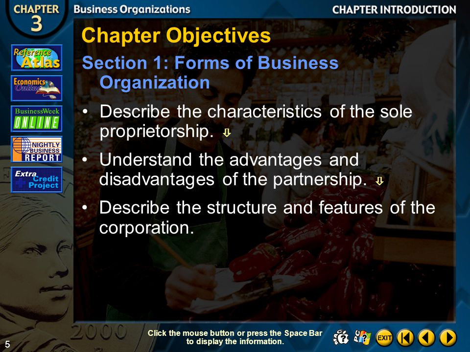 Chapter Objectives Section 1: Forms of Business Organization