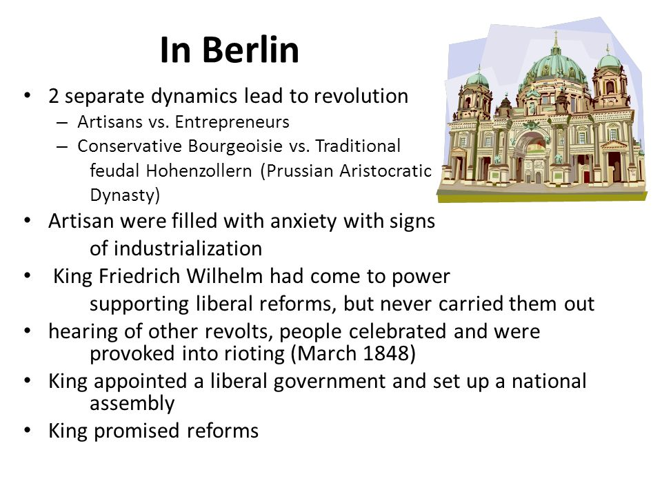 In Berlin 2 separate dynamics lead to revolution