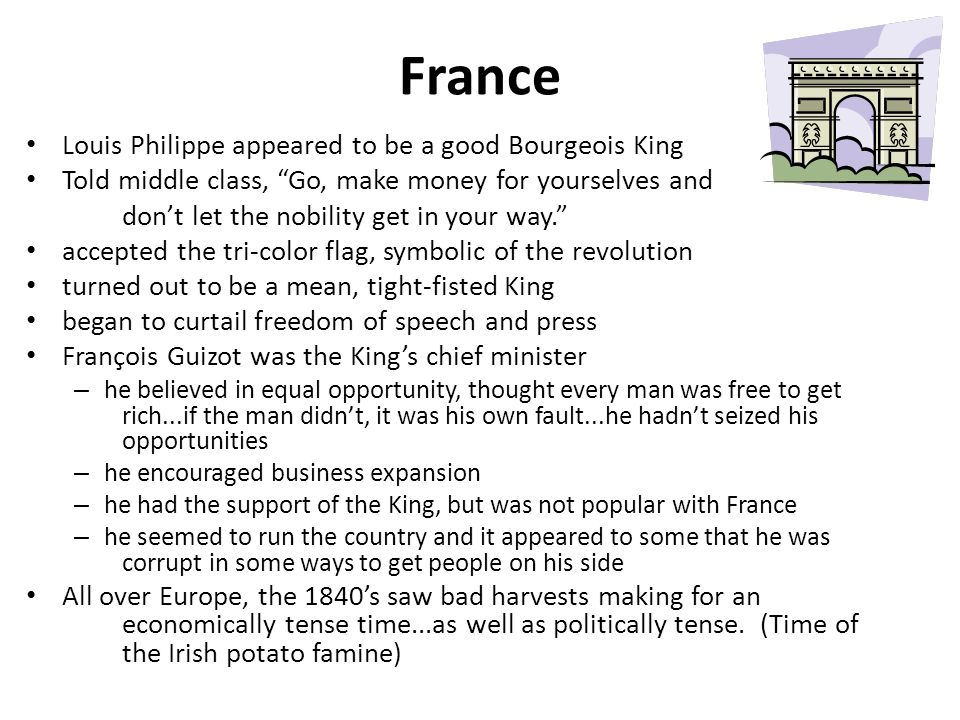 France Louis Philippe appeared to be a good Bourgeois King