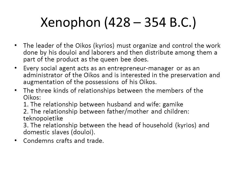 Xenophon (428 – 354 B.C.)