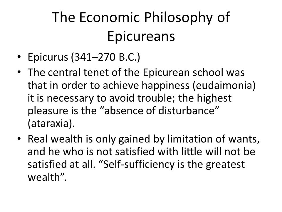 The Economic Philosophy of Epicureans