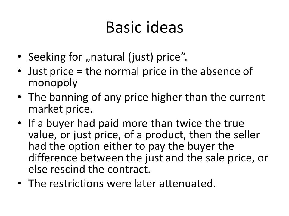 """Basic ideas Seeking for """"natural (just) price ."""