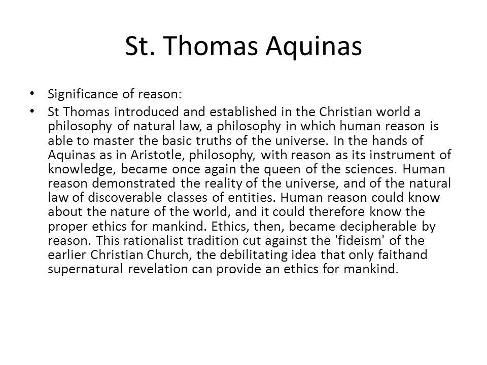 St. Thomas Aquinas Significance of reason: