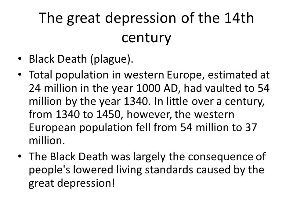 The great depression of the 14th century