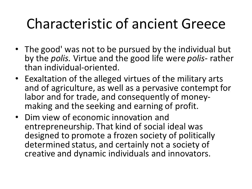 Characteristic of ancient Greece