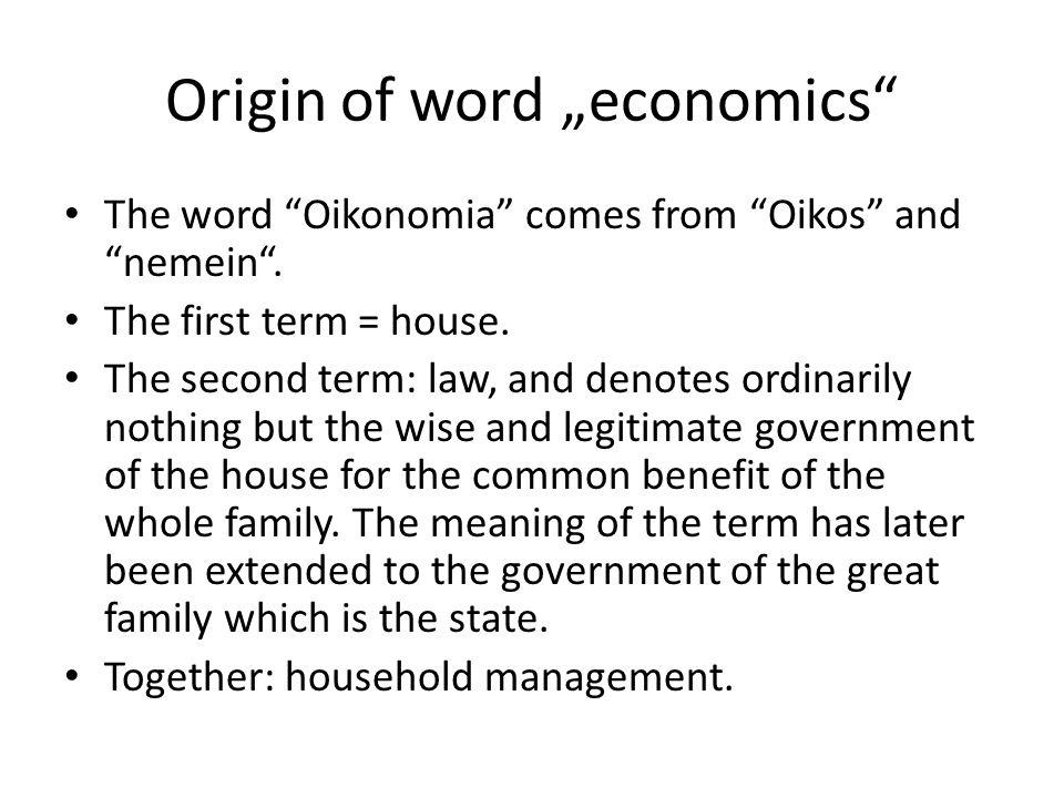 "Origin of word ""economics"
