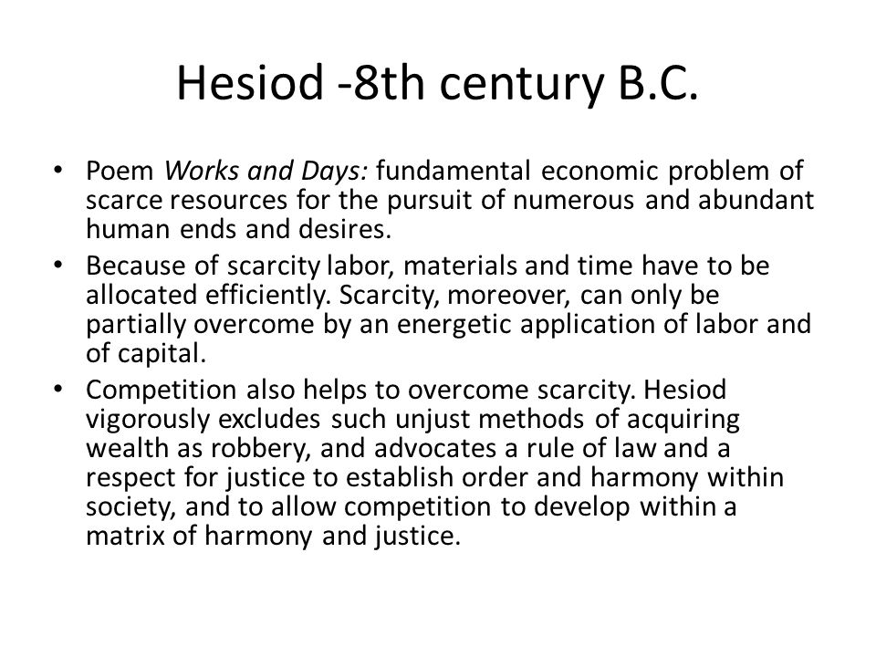 Hesiod -8th century B.C.