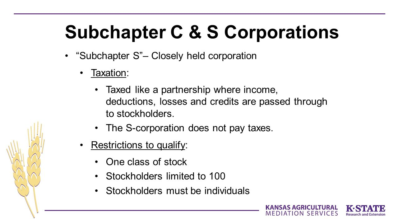 Subchapter C & S Corporations