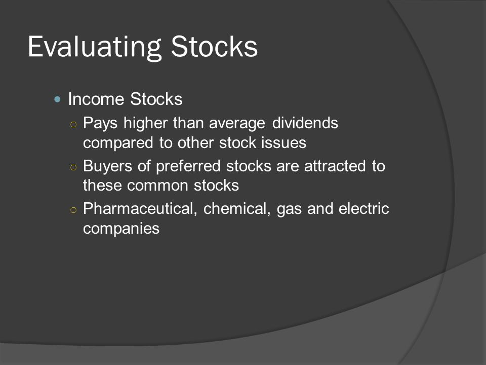 Evaluating Stocks Income Stocks