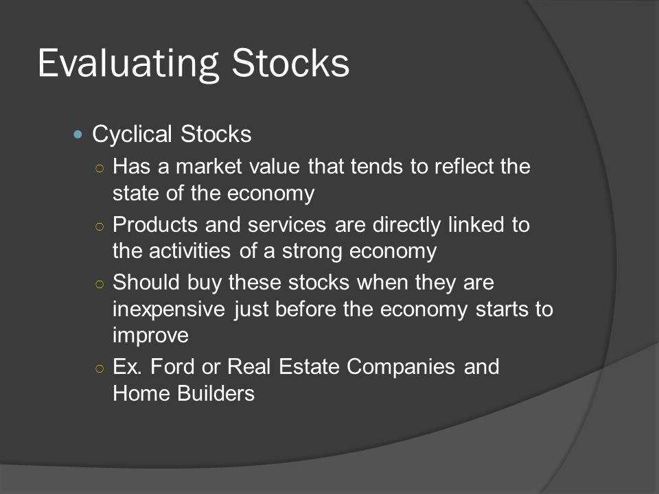 Evaluating Stocks Cyclical Stocks