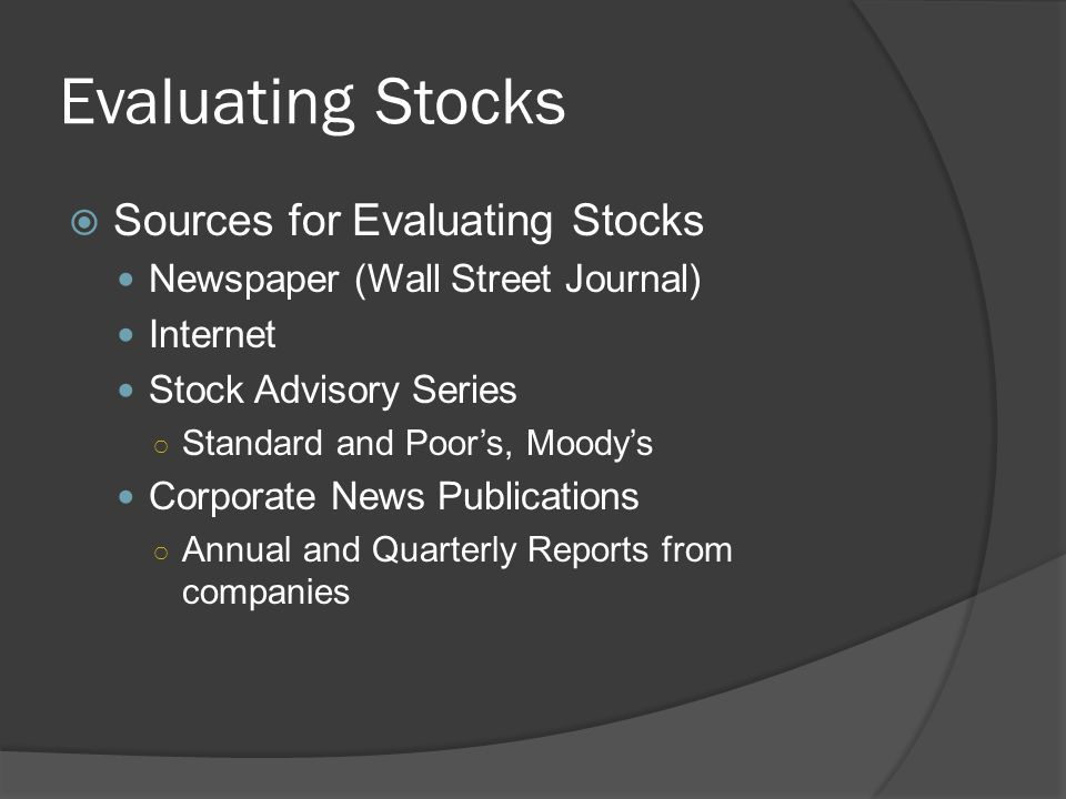 Evaluating Stocks Sources for Evaluating Stocks
