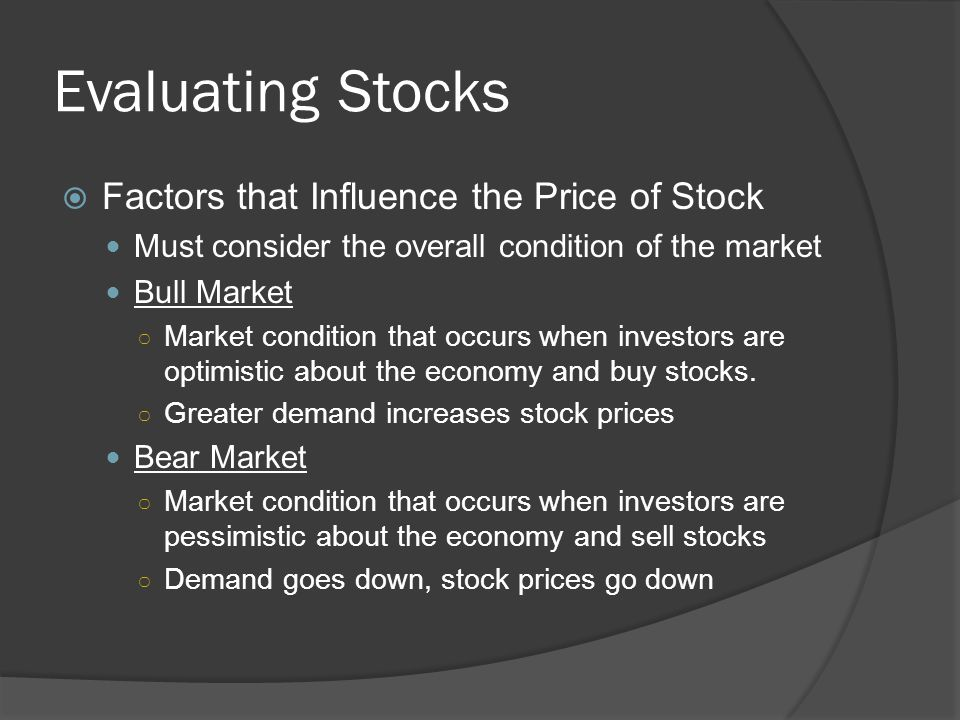 Evaluating Stocks Factors that Influence the Price of Stock