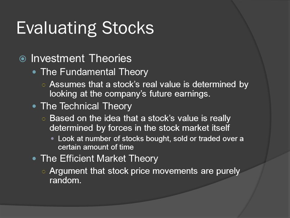 Evaluating Stocks Investment Theories The Fundamental Theory