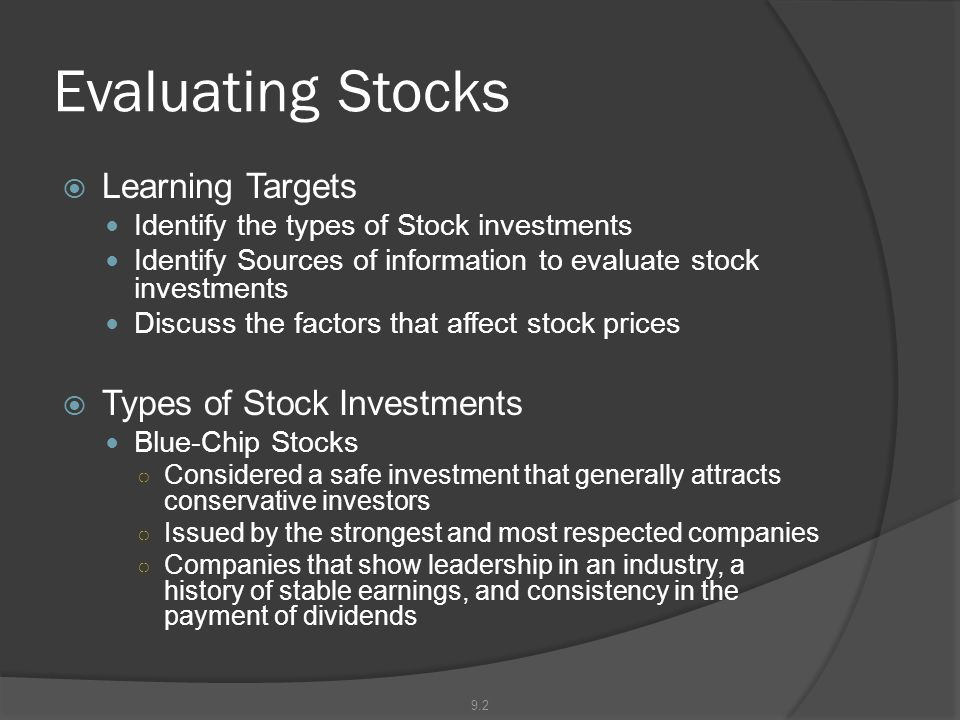 Evaluating Stocks Learning Targets Types of Stock Investments
