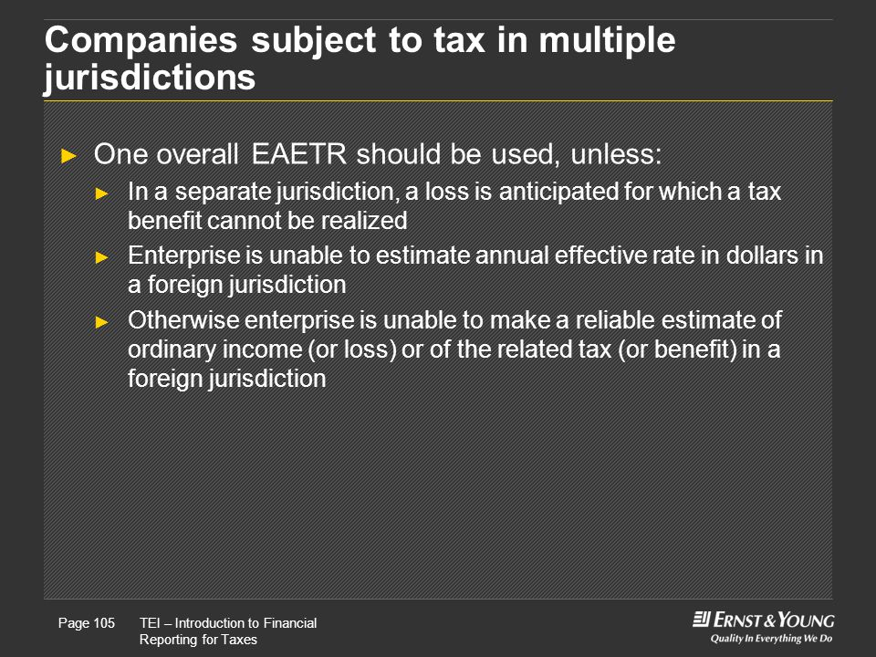 Companies subject to tax in multiple jurisdictions