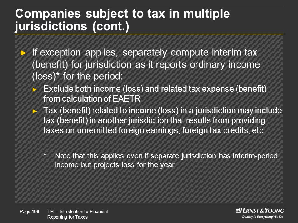 Companies subject to tax in multiple jurisdictions (cont.)