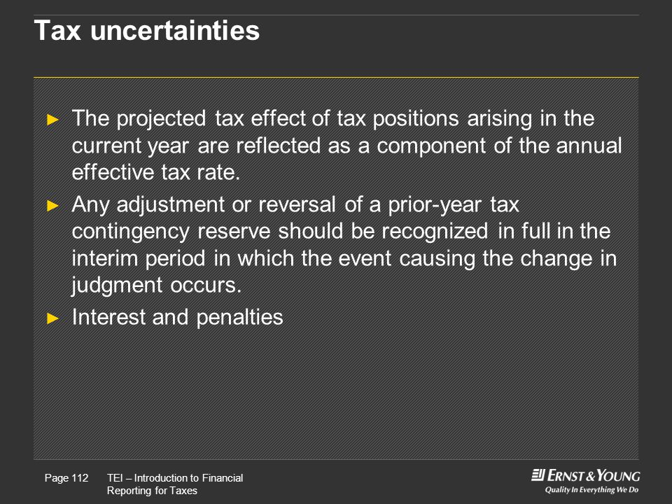 Tax uncertainties