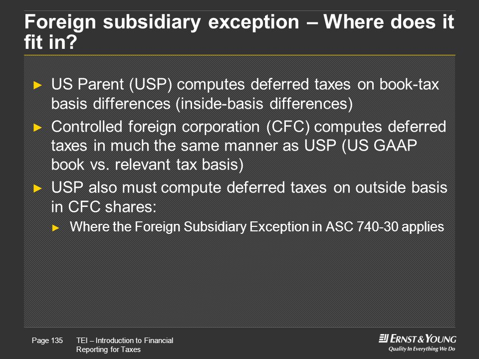 Foreign subsidiary exception – Where does it fit in