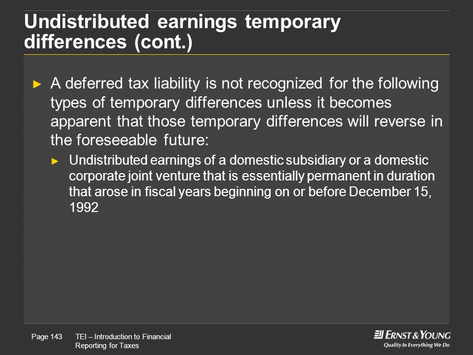 Undistributed earnings temporary differences (cont.)