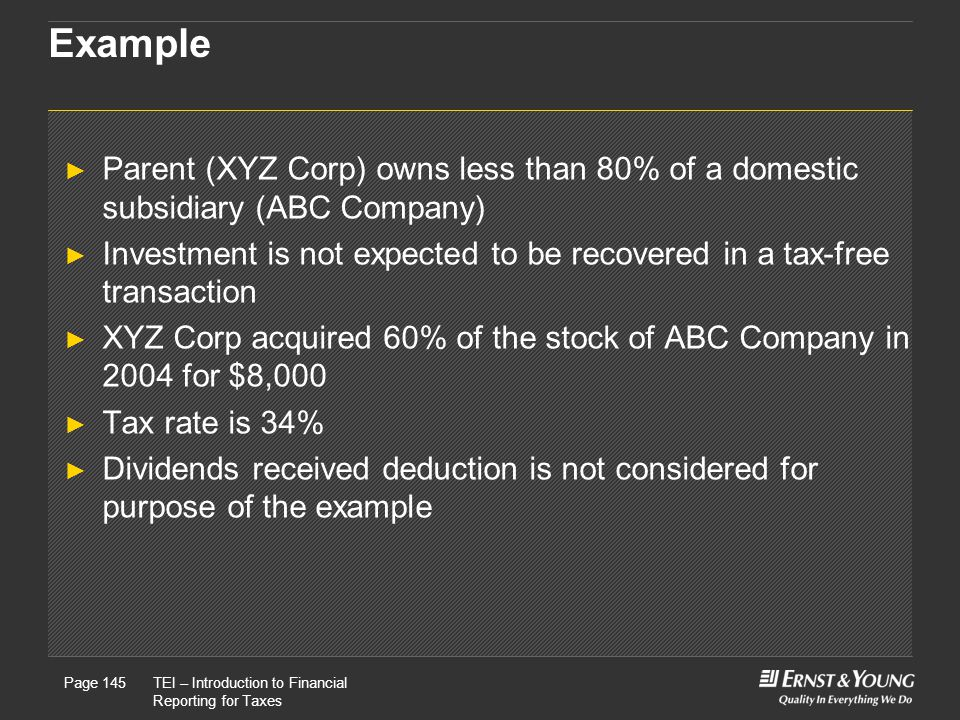 Example Parent (XYZ Corp) owns less than 80% of a domestic subsidiary (ABC Company)