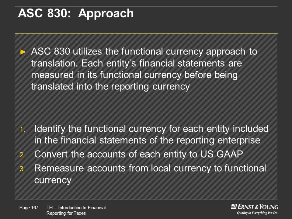 ASC 830: Approach