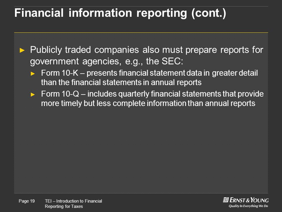 Financial information reporting (cont.)