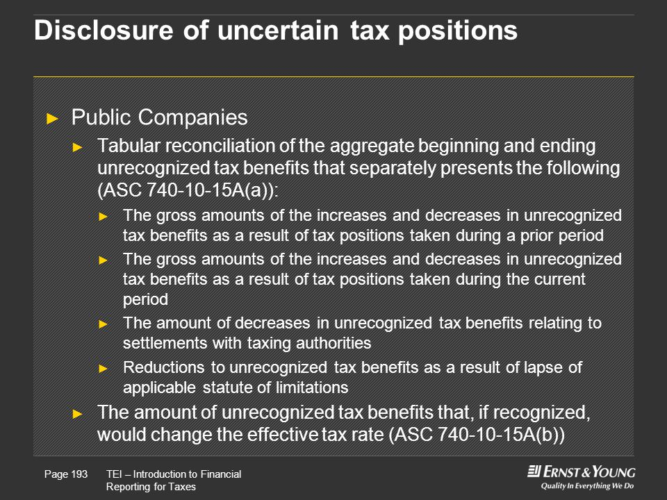 Disclosure of uncertain tax positions