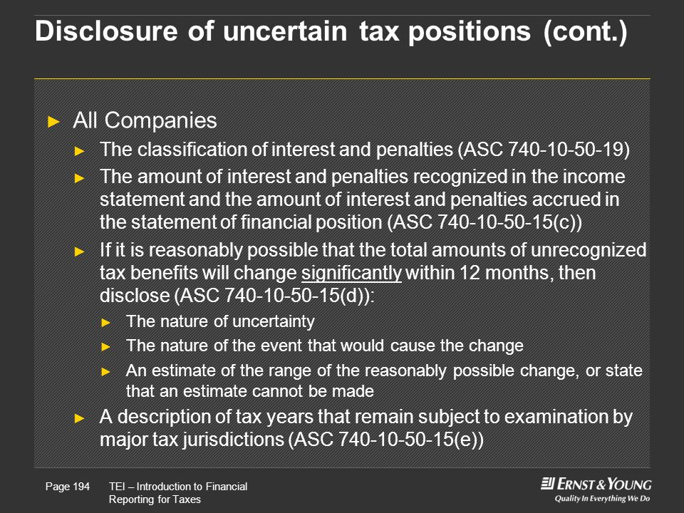 Disclosure of uncertain tax positions (cont.)