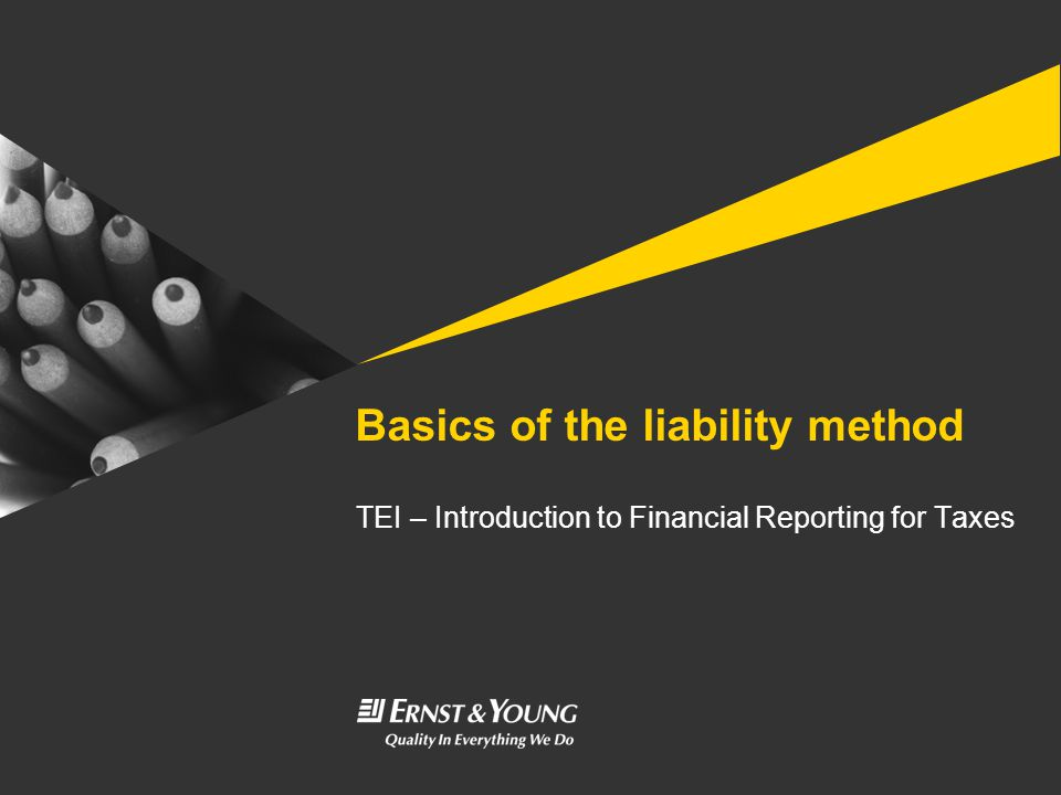 Basics of the liability method