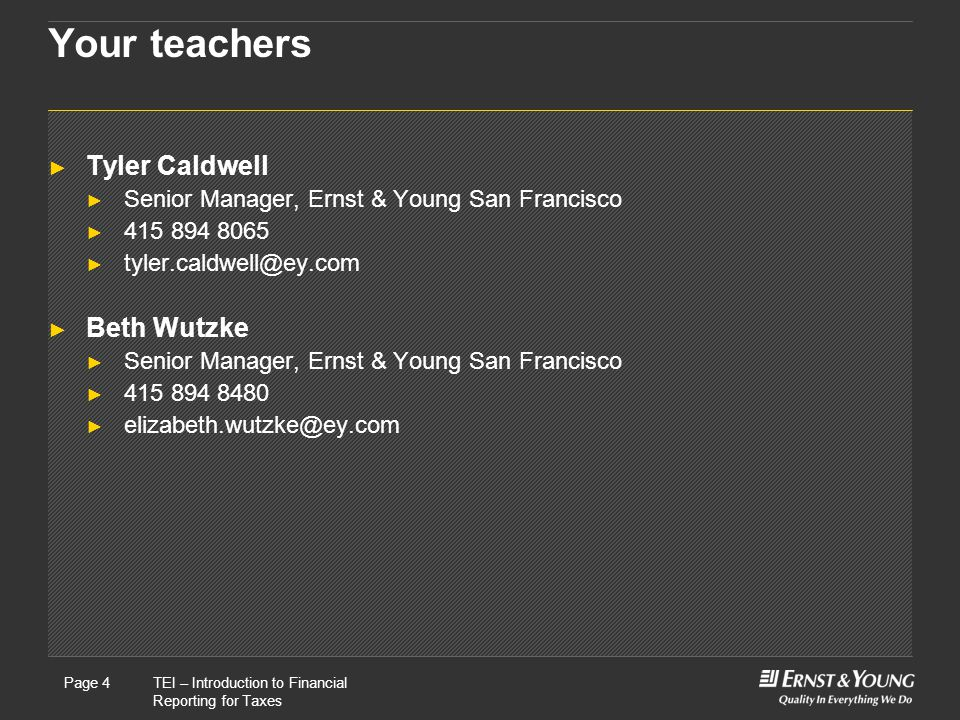 Your teachers Tyler Caldwell Beth Wutzke