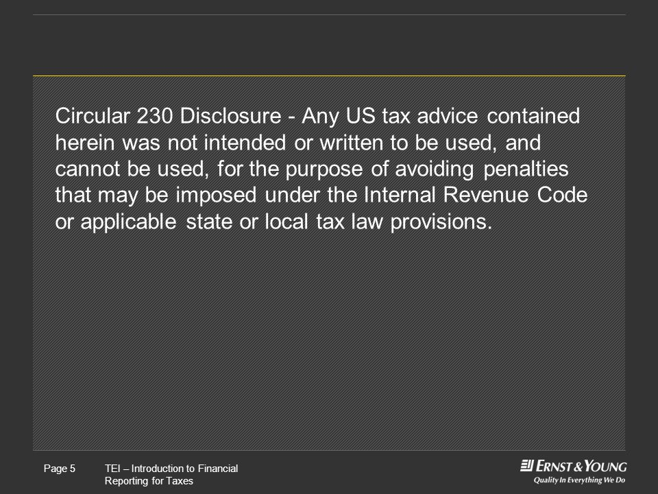 Circular 230 Disclosure - Any US tax advice contained herein was not intended or written to be used, and cannot be used, for the purpose of avoiding penalties that may be imposed under the Internal Revenue Code or applicable state or local tax law provisions.