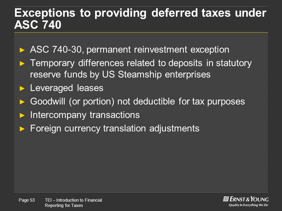 Exceptions to providing deferred taxes under ASC 740
