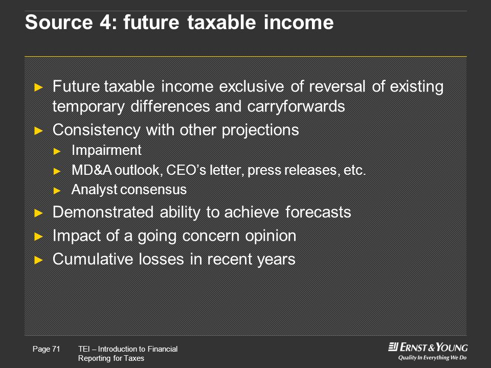 Source 4: future taxable income