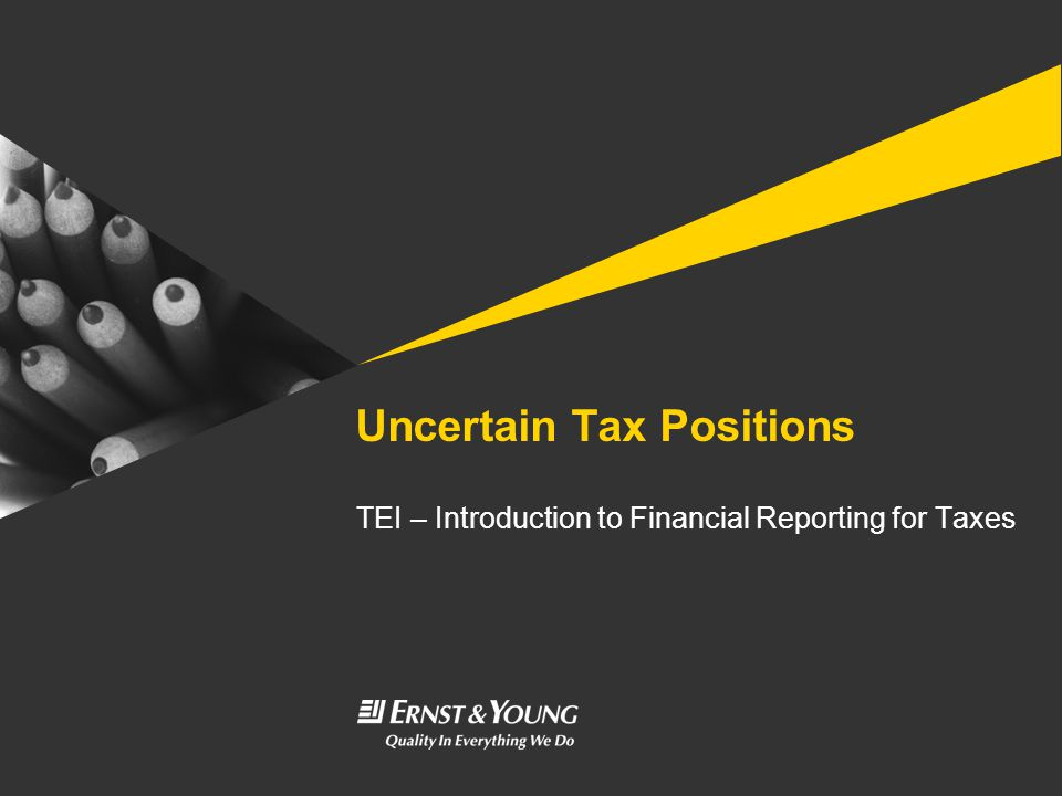 Uncertain Tax Positions