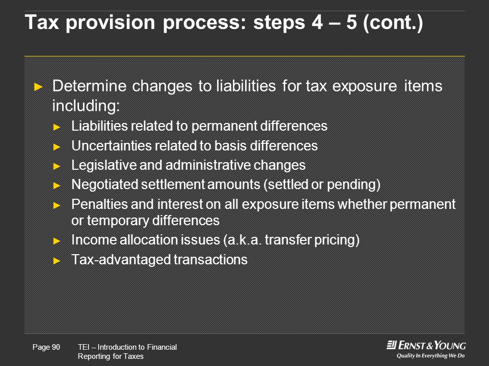 Tax provision process: steps 4 – 5 (cont.)