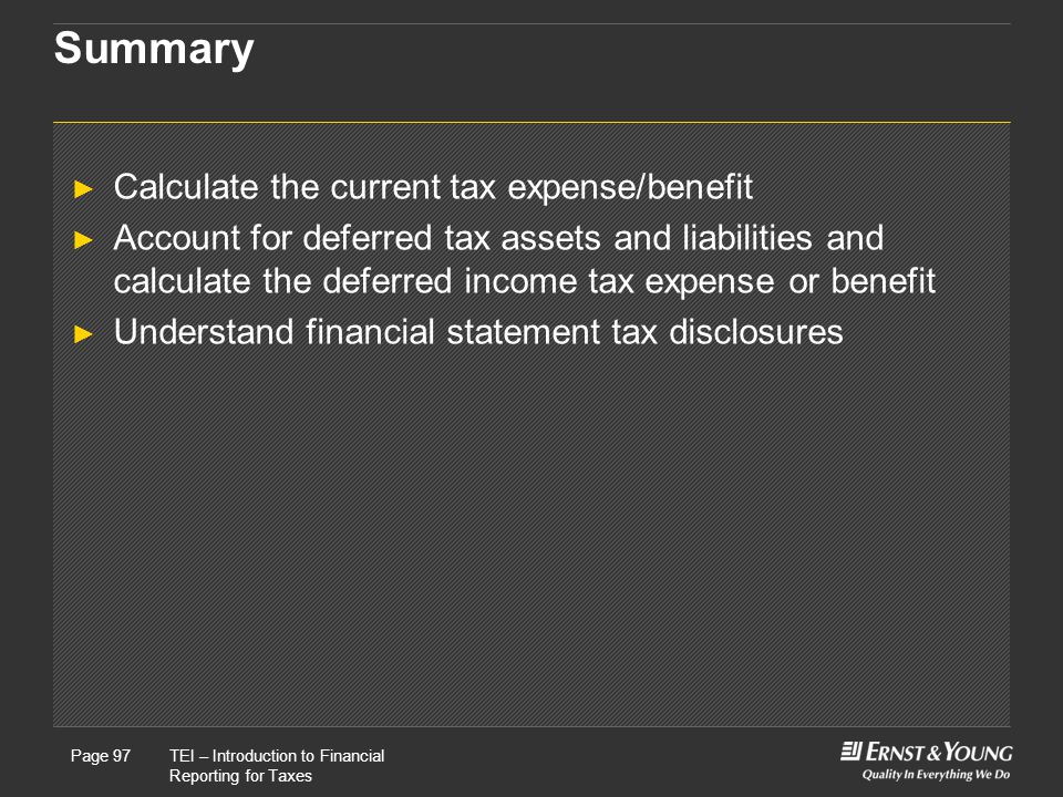 Summary Calculate the current tax expense/benefit